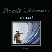 WIDEMANN, BENOIT - STRESS!