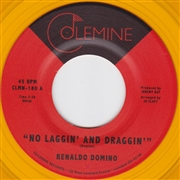 DOMINO, RENALDO - NO LAGGIN' AND DRAGGIN'/GIVE UP THE LOVE