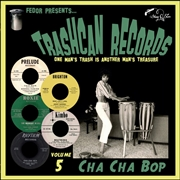 "VARIOUS - TRASHCAN RECORDS 5: CHA CHA BOP (10"")"