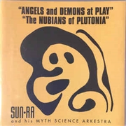 SUN RA - ANGELS AND DEMONS AT PLAY