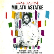 ASTATKE, MULATU - NEW YORK-ADDIS-LONDON (2LP)