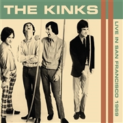 KINKS - LIVE IN SAN FRANCISCO 1969