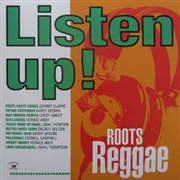 VARIOUS - LISTEN UP! ROOTS REGGAE
