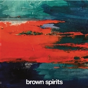 BROWN SPIRITS - VOLUME III