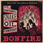 DR. BONTEMPI'S SNAKE OIL COMPANY - BONFIRE/COUNTRY COUSIN