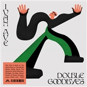 AVE, IVAN - DOUBLE GOODBYES