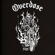 OVERDOSE - HIT THE ROAD/TOOK THE DEAL