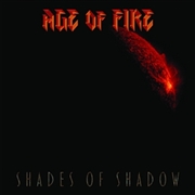 AGE OF FIRE - SHADES OF SHADOW
