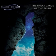 LUCID DREAM - GREAT DANCE OF THE SPIRIT