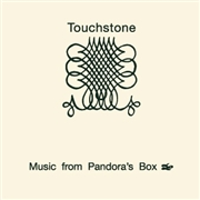 TOUCHSTONE - MUSIC FROM PANDORA'S BOX