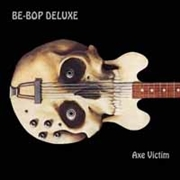 BE-BOP DELUXE - AXE VICTIM (3CD+DVD)