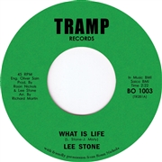 STONE, LEE - WHAT IS LIFE/EYES FULL OF STARSHINE