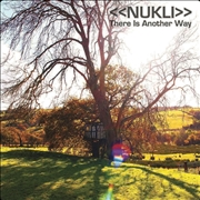 NUKLI - (ORANGE/GREEN) THERE IS ANOTHER WAY (2LP)