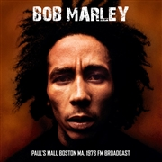 MARLEY, BOB - PAUL'S MALL BOSTON MA. 1973 FM BROADCAST