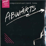 ABWARTS - COMPUTERSTAAT/AMOK KOMA (2LP)