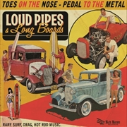 VARIOUS - LOUD PIPES & LONG BOARDS