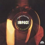 TOLLIVER, CHARLES/MUSIC INC. & ORCHESTRA - IMPACT