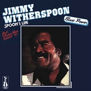 WITHERSPOON, JIMMY - SPOON'S LIFE
