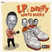 LP AND HIS DIRTY WHITE BUCKS - MAN FROM LARAMIE/UP & GO