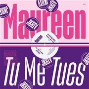 MAUREEN - TUE ME TUES