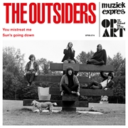 OUTSIDERS - YOU MISTREAT ME