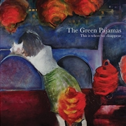 GREEN PAJAMAS - THIS IS WHERE WE DISAPPEAR (2LP)