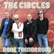 CIRCLES (UK) - GONE TOMORROW
