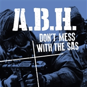 A.B.H. - DON'T MESS WITH THE SAS