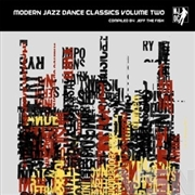 VARIOUS - MODERN JAZZ DANCE CLASSICS 2 (2LP)