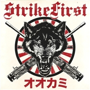 STRIKE FIRST - WOLVES