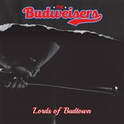 BUDWEISERS - LORDS OF BUDTOWN