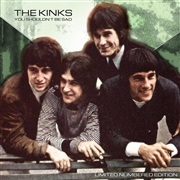 KINKS - (YELLOW) YOU SHOULDN'T BE SAD