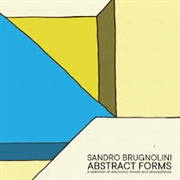 BRUGNOLINI, SANDRO - ABSTRACT FORMS