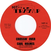 HOLMES, CARL -& THE COMMANDERS- - CROSSIN' OVER/SOUL DANCE NO.3