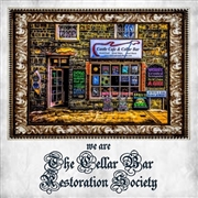 VARIOUS - WE ARE THE CELLAR BAR RESTORATION SOCIETY (2CD)