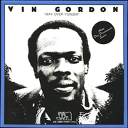 GORDON, VIN - WAY OVER YONDER
