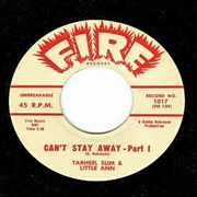 SLIM, TARHEEL -& LITTLE ANN-/JOHNNY CHEF - CAN'T STAY AWAY FROM YOU/CAN'T STOP MOVIN'