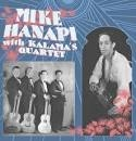 HANAPI, MIKE - WITH KALAMA'S QUARTET