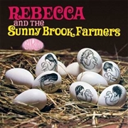 REBECCA AND THE SUNNY BROOK FARMERS - BIRTH