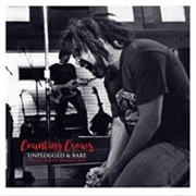 COUNTING CROWS - UNPLUGGED & RARE (2LP)