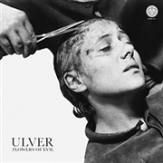 ULVER - FLOWERS OF EVIL (WHITE)