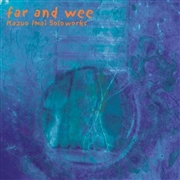 IMAI, KAZUO - FAR AND WEE