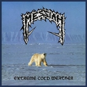 MESSIAH - (SPLATTER) EXTREME COLD WEATHER