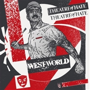 THEATRE OF HATE - WESTWORLD