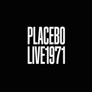 PLACEBO - LIVE 1971
