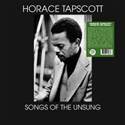 TAPSCOTT, HORACE - SONGS OF THE UNSUNG
