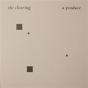 A PRODUCE - THE CLEARING