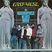 BUTTERFIELD BLUES BAND - EAST-WEST (GER)