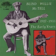 MCTELL, BLIND WILLIE - (COL/180GR) EARLY YEARS 1927-1933