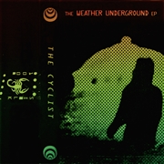 CYCLIST - WEATHER UNDERGROUND EP